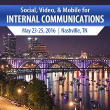 Social, Video and Mobile for Internal Communications Conference